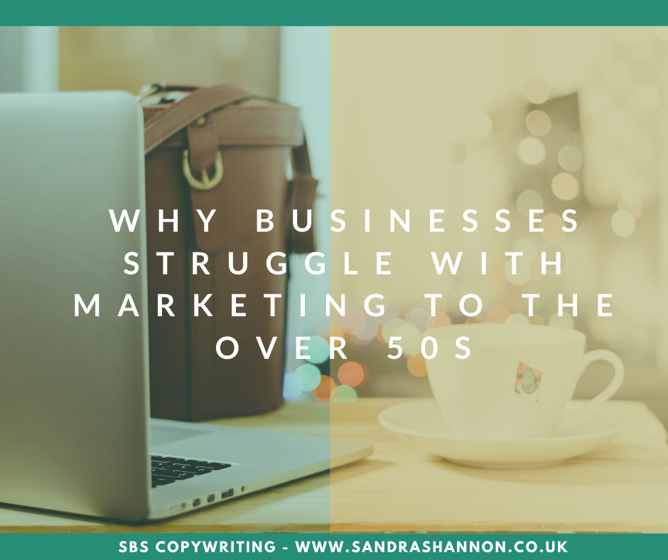 Why businesses struggle with marketing to the over 50s