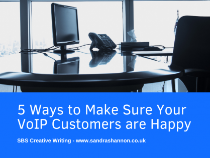 5 Ways To Make Sure Your VoIP Customers Are Happy