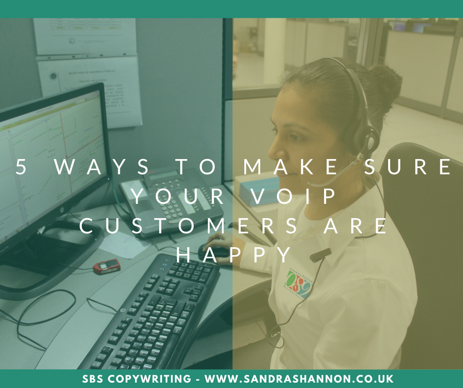 How to keep your VoIP customers happy
